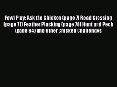 Read Fowl Play Ask the Chicken page 7 Road Crossin