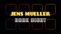 Jens Mueller - Take It Easy (Original Mix)