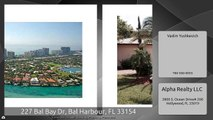 227 Bal Bay Dr, Bal Harbour, FL 33154