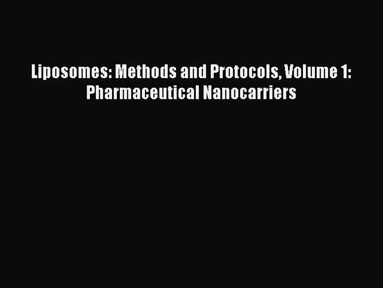 Methods and Protocols, Volume I