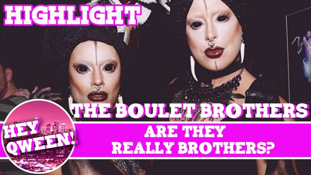 Hey Qween! HIGHLIGHT: Are The Boulet Brothers Really Brothers?