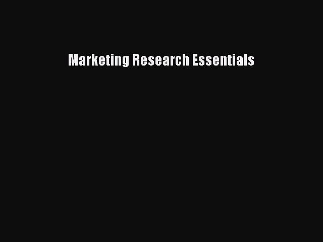 [Download] Marketing Research Essentials Ebook Online