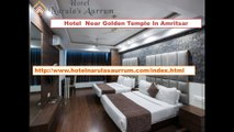 Hotel Near Golden Temple in Amritsar- hotelnarulasaurrum- Hotels Near Railway Station in Amritsar- Hotels Near Airport in Amritsar