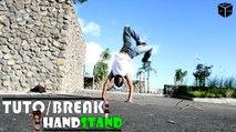 TutoBreak - Les Bases en Freezes : L'équilibre Main ( Handstand ) - Par Bboy Block