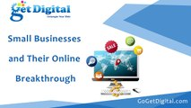 Small Businesses and Their Online Breakthrough | Online Marketing Solutions | Online Marketing Agency