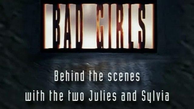 bad girls Behind Scenes The 2 Julies & Sylvia 1