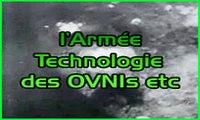 l'Armée ,Technologie des Ovnis etc