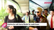 Why is Katrina Kaif refusing to work with Ranbir Kapoor - Bollywood Gossip