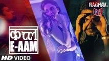 Qatl-E-Aam - Raman Raghav 2.0 [2016] song by Sona Mohapatra & Tulsi Kumar FT. Nawazuddin Siddiqui & Vicky Kaushal & Sobhita Dhulipala [FULL HD] - (SULEMAN - RECORD)