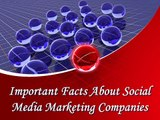 Important Facts About Social Media Marketing Companies