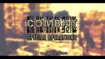 Combat : Special Operations Episode 1 Sneak Peak