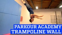 Trampoline Wall Tricks at Parkour & Freerunning Academy! | People are Awesome