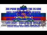 LIL MYRON 26 GOD MESSAGE ZOE POUND WORSHIP 26 GOD AND I SAVE YALL TO HEAVEN YAL SOME REAL PEOPLE