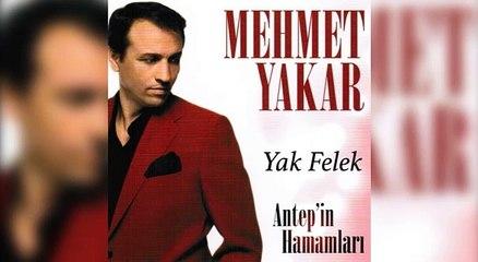 Mehmet Yakar - Yak Felek (Official Audio)