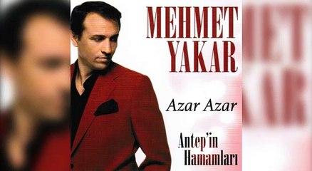 Mehmet Yakar - Azar Azar (Official Audio)