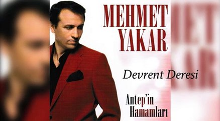 Mehmet Yakar - Devrent Deresi (Official Audio)