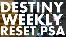 Destiny Weekly Reset PSA, 2016 june 7