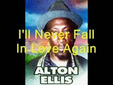 "Alton Ellis ""I'll Never Fall In Love Again"""