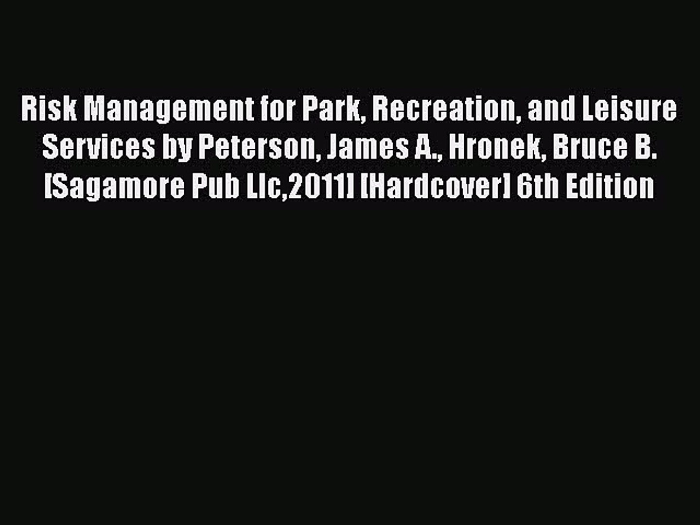Risk management for park, recreation, and leisure services.