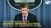 Drinking Alcohol Temporarily Banned For American Sailors In Japan