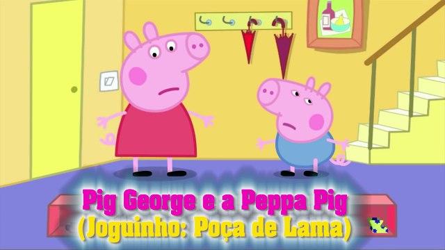 Pig Grorge da Familia Peppa Pig - Joguinho da Poça de Lama ToysKids Peppa Pig