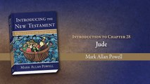 Introducing the New Testament chapter 28: Jude (Mark Allan Powell)