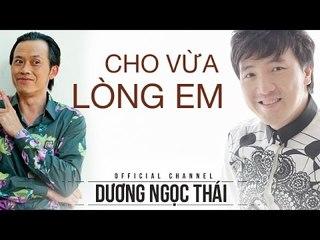 Cho vừa lòng em - Dương Ngọc Thái, Hoài Linh, Hà My