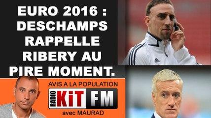 EURO 2016 : DESCHAMPS RAPPELLE RIBERY...AU MAUVAIS MOMENT!