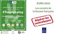 Euro 2016 : Attention aux contrefaçons !