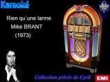 """Karaoké Mike Brant """"Rien qu´une larme"""""""