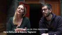 Entretien Daria Deflorian et Antonio Tagliarini - Odéon-Théâtre de l'Europe