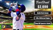 FanDuel Picks - MLB Daily Fantasy Baseball Picks 6-6-16