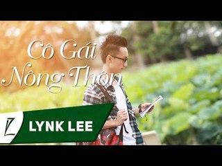 Lynk Lee - Cô gái nông thôn (Live tại Plus U Honda Cà Mau)