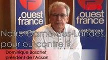 Consultation NDDL #9. Dominique Boschet : « Ce qui prime : la suppression des risques de nuisances sonores »