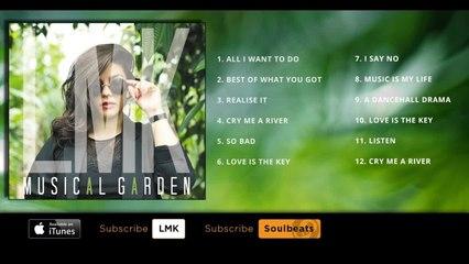 LMK - Musical Garden - (Full Album)