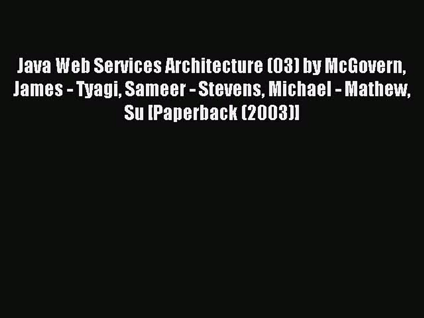 Read Java Web Services Architecture (03) by McGovern James - Tyagi Sameer - Stevens Michael