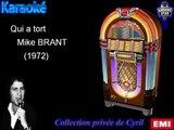 "Karaoké Mike Brant ""Qui a tort"""