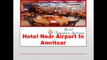 hotelnarulasaurrum.com- Hotels Near Railway Station in Amritsar-Hotel Near Golden Temple in Amritsar- Hotels Near Airport in Amritsar