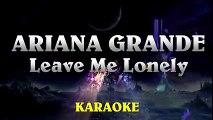Ariana Grande - Leave Me Lonely ¦ Higher Key Acoustic Guitar Karaoke Instrumental Lyrics Cover Sing