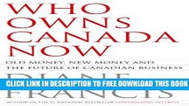 New Book Who Owns Canada Now? Old Money, New Money and the Future of Canadian Business