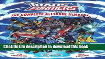 [PDF] Transformers Animated: The Complete Allspark Almanac Full Online