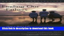 [PDF] Finding Our Fathers: How a Man s Life Is Shaped by His Relationship with His Father Popular