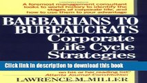 New Book Barbarians to Bureaucrats:  Corporate Life Cycle Strategies
