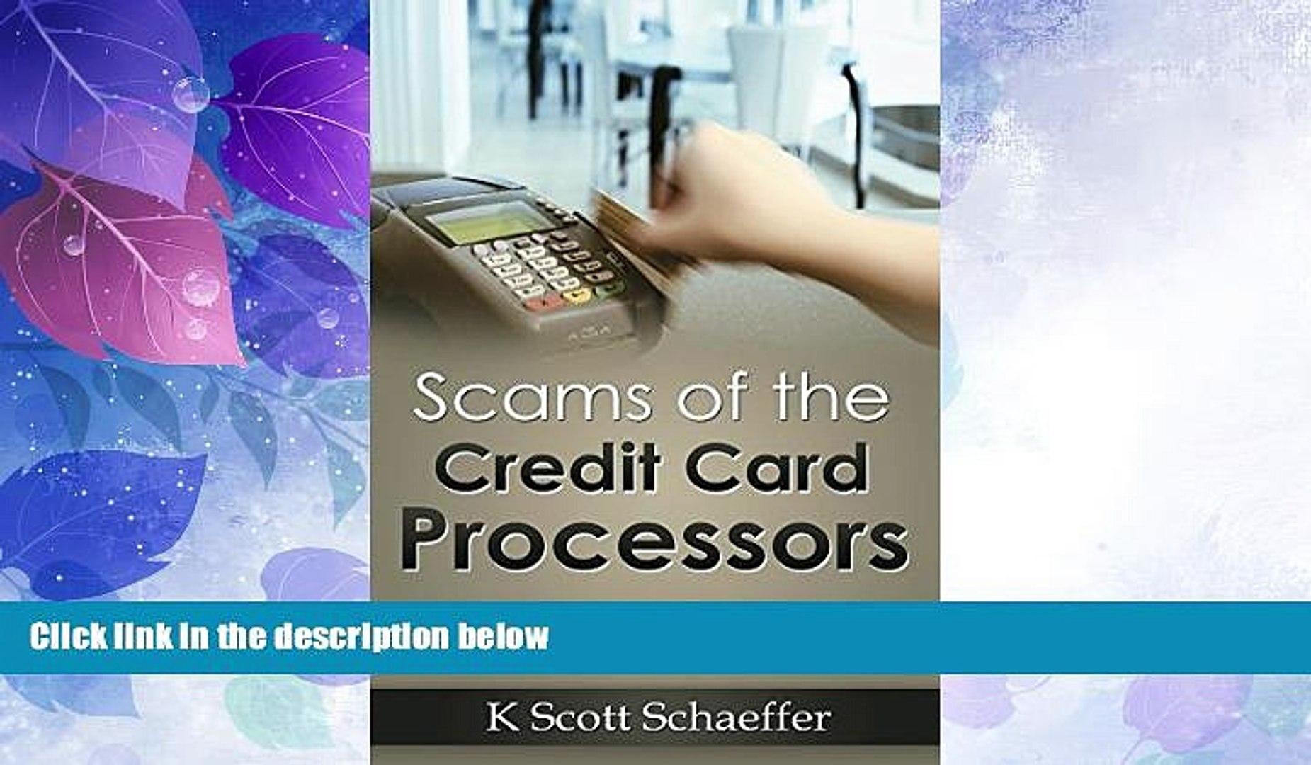 Big Deals  Scams of the Credit Card Processors: A Business Owners  Guide to Avoiding Merchant