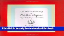 [PDF] The World According to Mister Rogers: Important Things to Remember Popular Colection