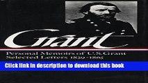 [PDF] Ulysses S. Grant : Memoirs and Selected Letters : Personal Memoirs of U.S. Grant / Selected