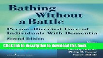 New Book Bathing Without a Battle: Person-Directed Care of Individuals with Dementia