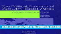 New Book The Political Economy of South-East Asia: Conflict, Crises and Change