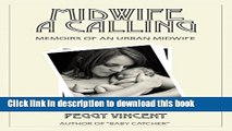 Collection Book Midwife: A Calling (Memoirs of an Urban Midwife Book 1)