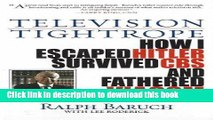 Collection Book Television Tightrope: How I Escaped Hitler, Survived CBS, and Fathered Viacom